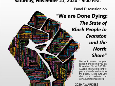 Evanston/North Shore NAACP will host its annual Freedom Fund event--virtually.