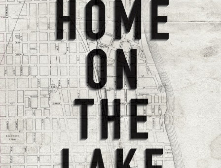 """Jerome Summers: stories that inspired """"A Home on the Lake."""""""