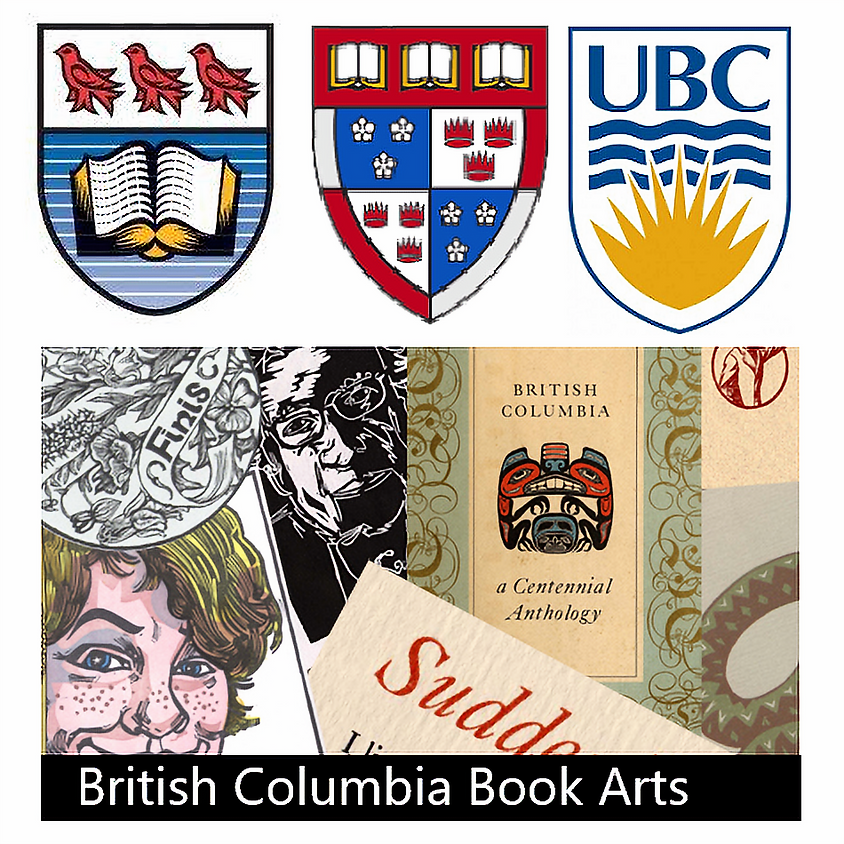 Book Arts Collections at Three University Libraries in British Columbia