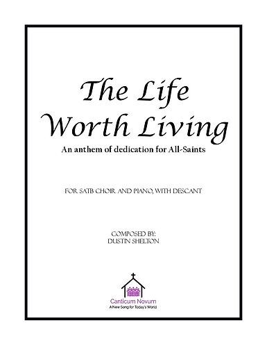 The Life Worth Living: SATB