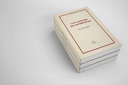 L'INDÉPRIMEUSE - Livre qui fait bien dans une bibliothèque