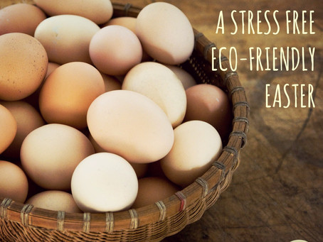 7 STEPS TO MAKE IT A STRESS FREE ECO-FRIENDLY EASTER.
