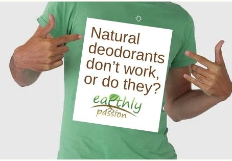 Natural deodorants don't work, or do they?