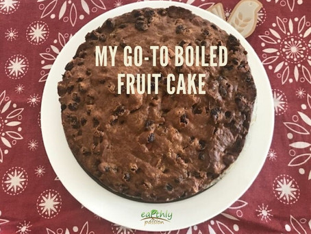 My go-to Boiled Fruit cake
