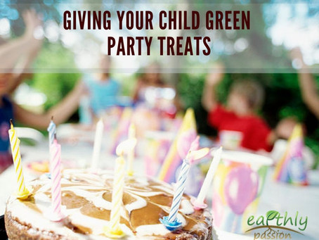 GIVING YOUR CHILD GREEN PARTY TREATS