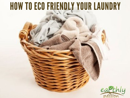 HOW TO ECO FRIENDLY YOUR LAUNDRY