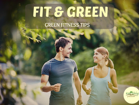 FIT & GREEN - GREEN FITNESS TIPS