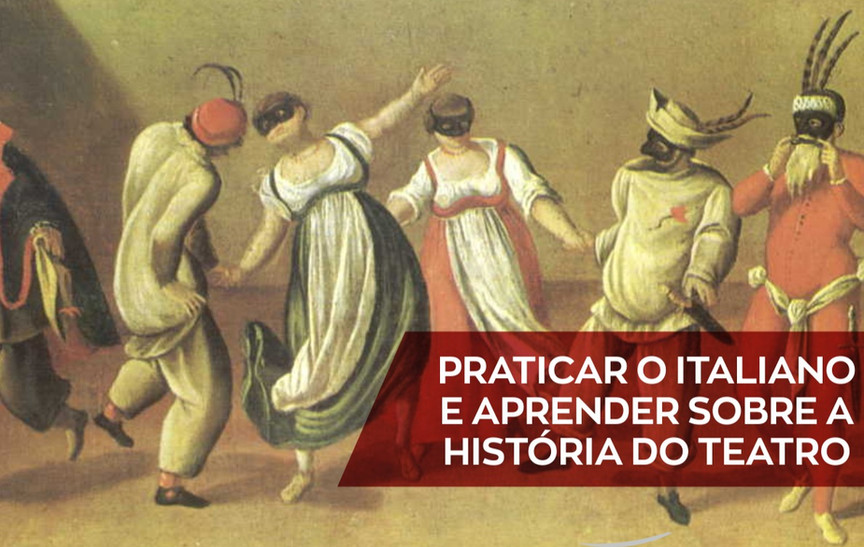 História do Teatro | XIX Settimana della lingua italiana nel mondo