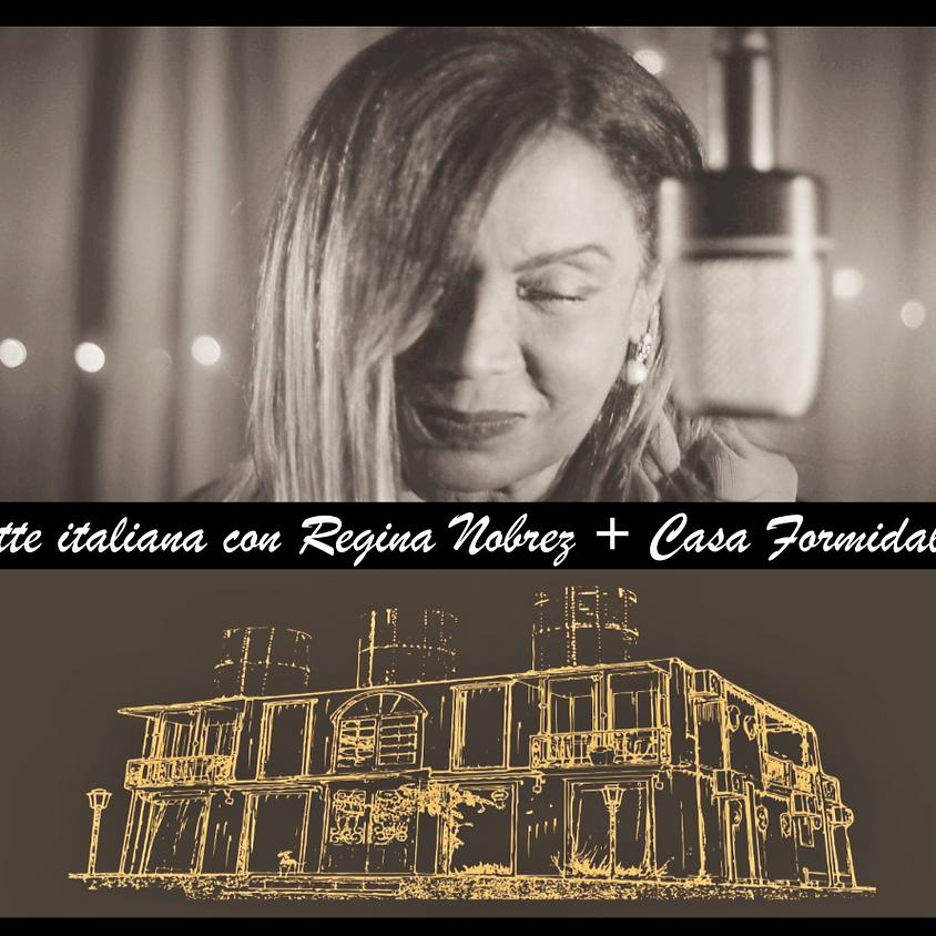 Notte Italiana com Regina Nobrez e Casa Formidabile