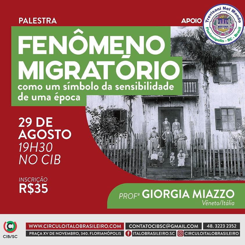 PALESTRA | FENÔMENO MIGRATÓRIO com a professora GIORGIA MIAZZO - Vêneto / Itália