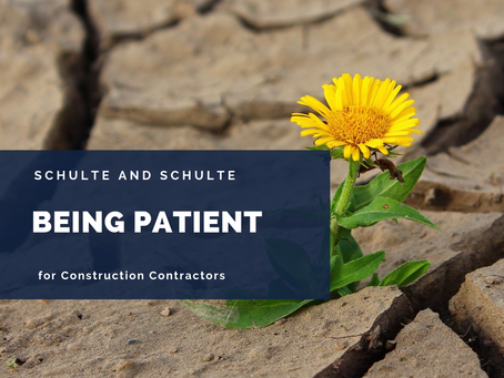 Being Patient in an Impatient Construction World