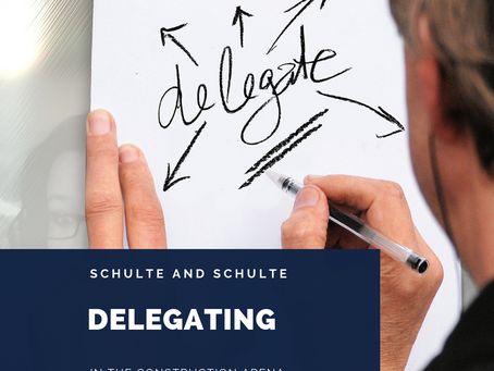 Delegating in the Construction Arena