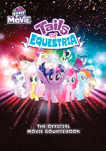 My Little Pony RPG Tails of Equestria The Official Movie Sourcebook