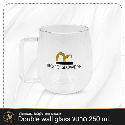 แก้วกาแฟสองชั้นมีหูจับ Ricco Slowbar - Double wall glass 250 ml.