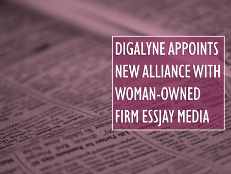 Digalyne Appoints New Alliance with Woman-Owned Firm Essjay Media