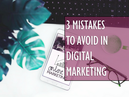 3 Mistakes to Avoid in Digital Marketing