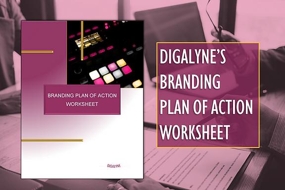 Digalyne Branding Plan of Action Worksheet