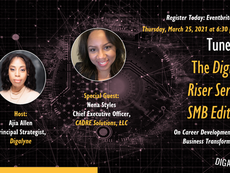 The Digital Riser Series with Special Guest Nena Styles