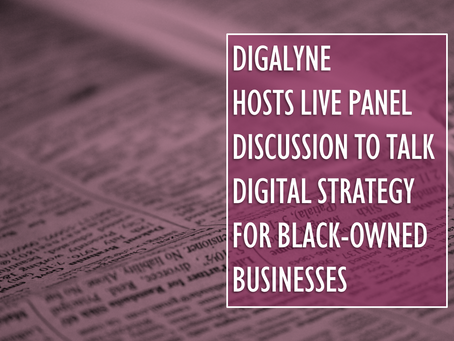 Digalyne Hosts Live Panel Discussion to Talk Digital Strategy for Black-Owned Businesses