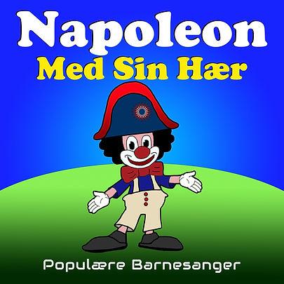 napoleon med sin hær barnesanger barneforlaget