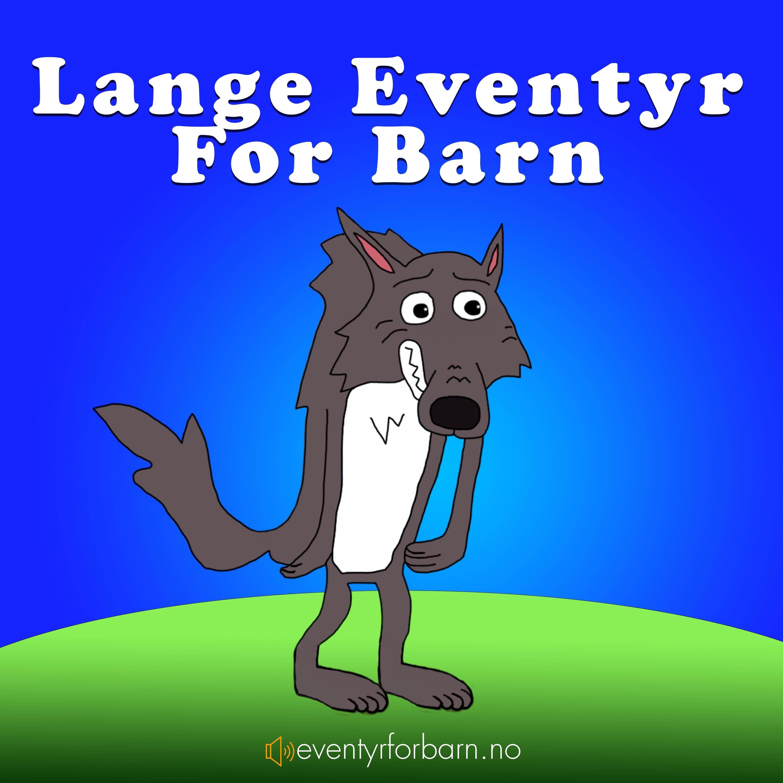 Lange Eventyr For Barn