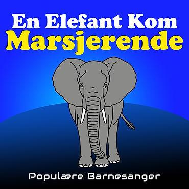 en elefant kom marsjerende barnesanger barneforlaget