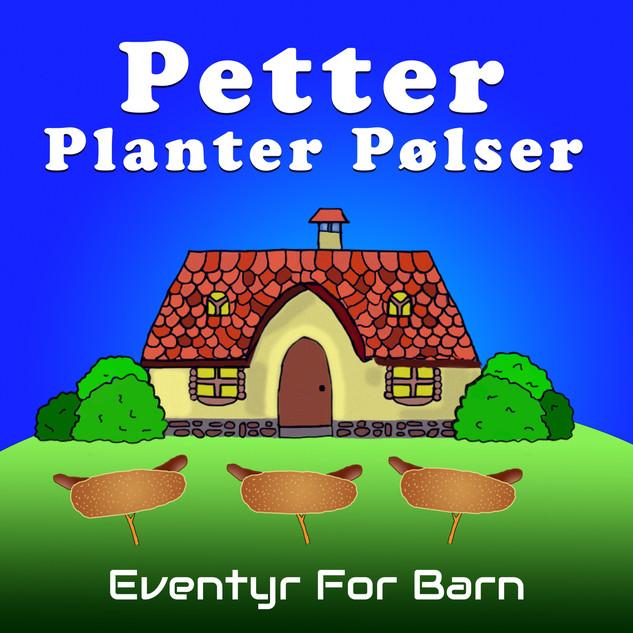 Petter Planter Pølser