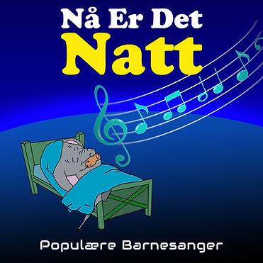 tekst nå er det natt nattasang barnesanger barneforlaget