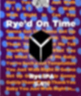ryed on time_edited.jpg