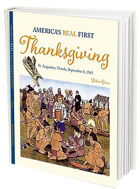 America's Real First Thankgiving Robyn Gioia