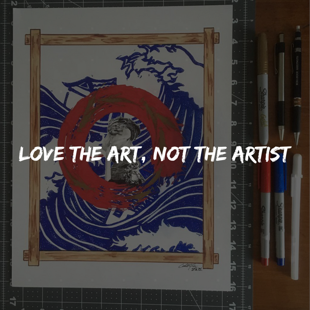 Love the Art, Not the Artist