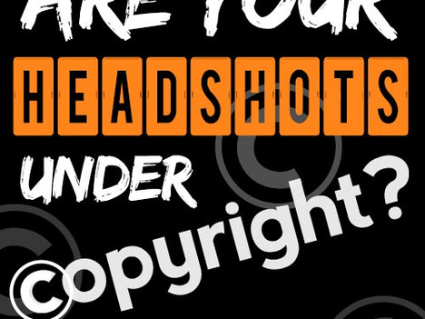 Are my headshots Copyrighted?!