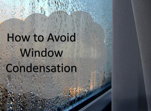 How to Avoid Window Condensation?