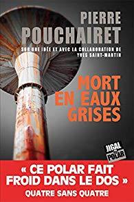 Mort en eaux grises, P.Pouchairet