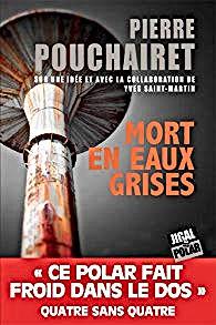 Mort en eaux grises, P.Pouchairet.jpg