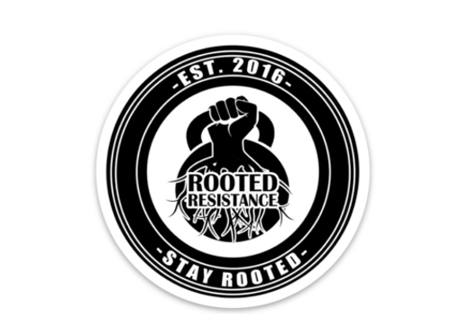 Rooted Resistance-Stay Rooted Sticker