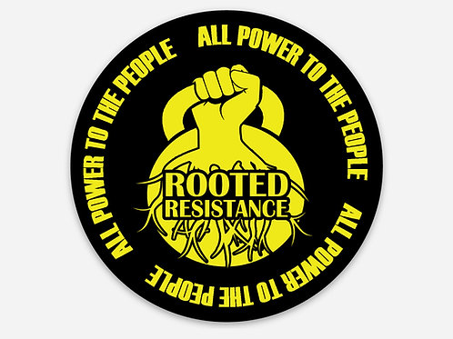 Rooted All Power to the People Sticker