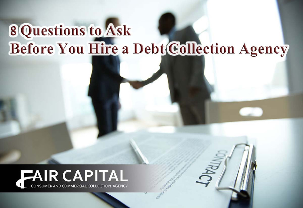Questions to Ask Before You Hire a Collection Agency