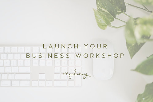 Launch Your Business Workshop