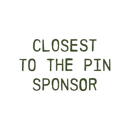 CLOSEST TO THE PIN SPONSOR