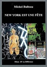 """Bulteau, """"New York est une fête"""""""
