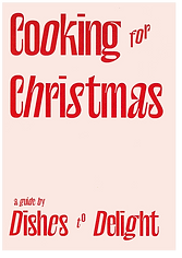 Cover page of recipe book zine in pink and red, showing Cooking for Christmas, a guide by Dishes to Delight