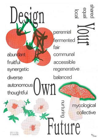 "3 colour risograph poster print in red, green and black saying ""Design Your Own Future"", with tomatoes, a mushroom and some flowers"