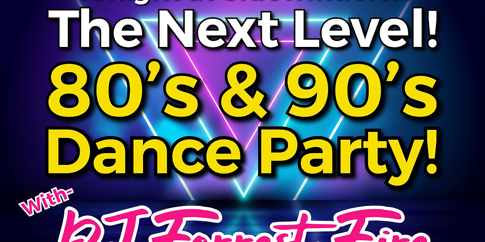 80s and 90s Dance Party (Next Level)