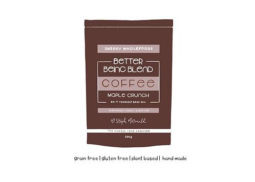 Coffee Maple Crunch Better Being Blend 200g