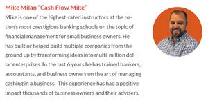 Mike Milan byline - Cash Flow Mike