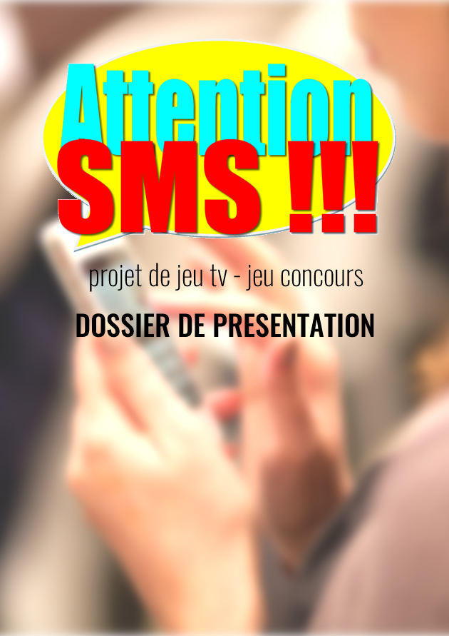 ATTENTION SMS !!!