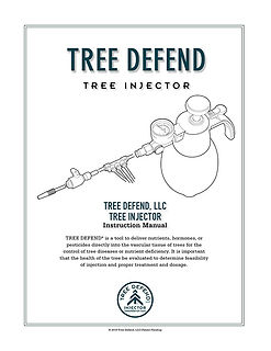 Tree Defend LLC | Tree Injector System for Disease & Insects | User Manual