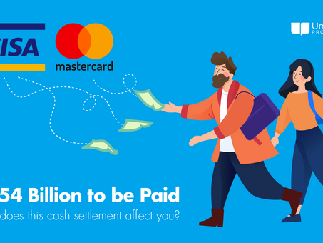 Making Sense of the $6+ Billion Visa / Mastercard Class Action Settlement & How it Affects You