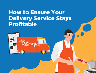 In-House vs. Third Party Delivery: How to Ensure Your Delivery Service Stays Profitable